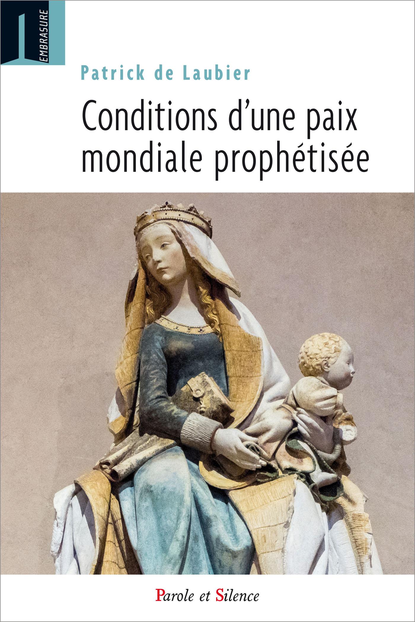 Conditions d'une paix mondiale prophétisée