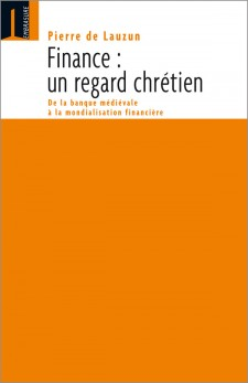 Finance : un regard chrétien