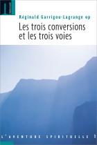 Les trois conversions et les trois voies