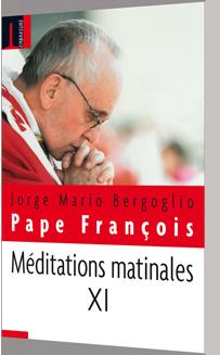 Méditations matinales XI