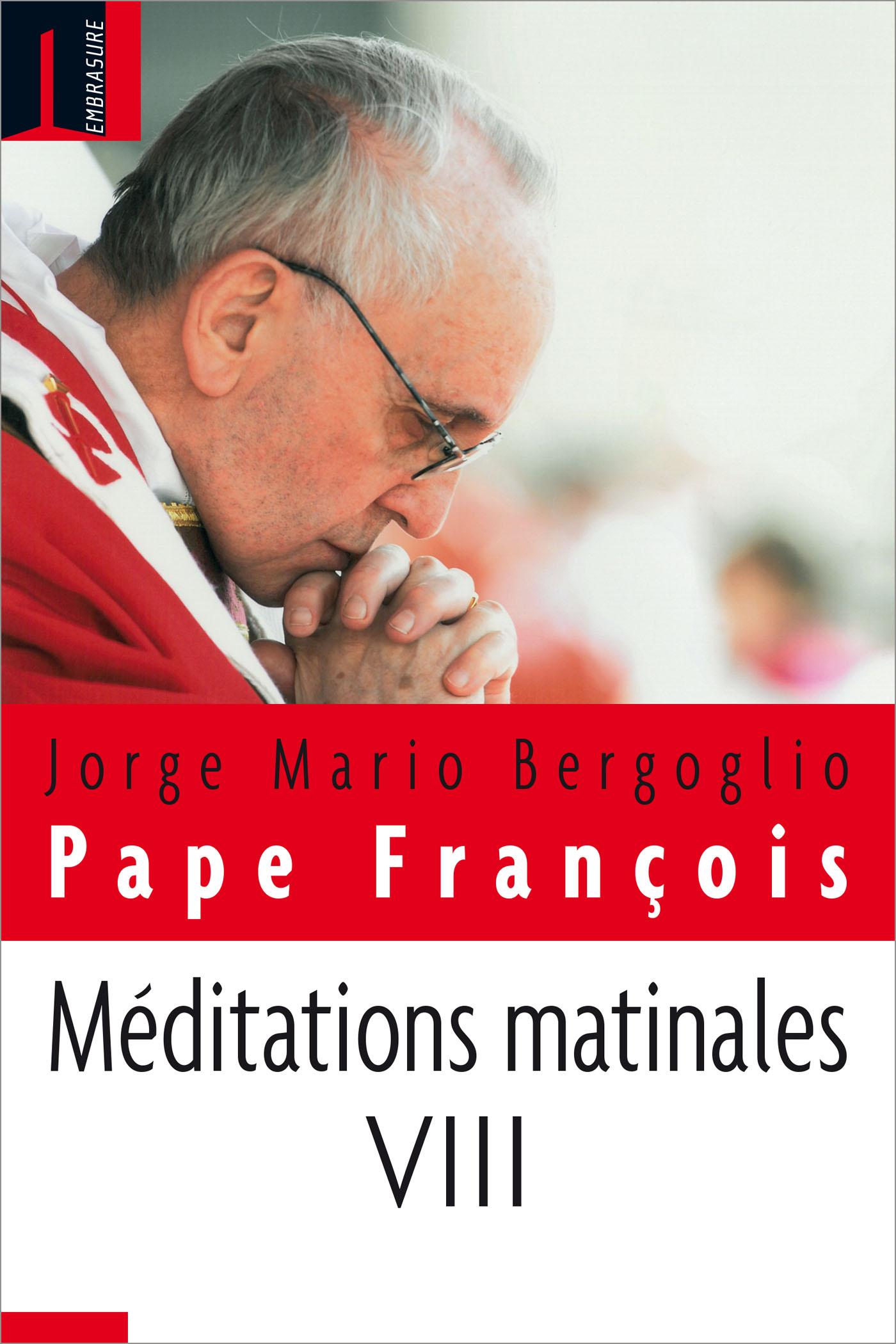 Méditations matinales VIII