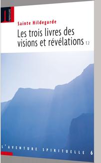 Les trois livres des visions et révélations T. 2